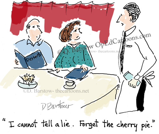 """I cannot tell a lie. Forget the cherry pie."